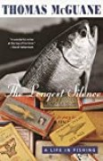 The Longest Silence: A Life in Fishing (English Edition)