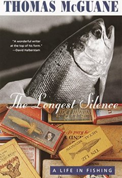 Livres Couvertures de The Longest Silence: A Life in Fishing (English Edition)