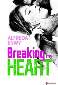 Livres Couvertures de Breaking My Heart (HQN)