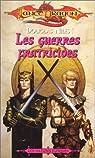 Lancedragon - Nations elfiques, tome 2 : Les guerres fratricides