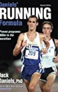 Daniels' Running Formula: Proven programs: 800 m to the marathon