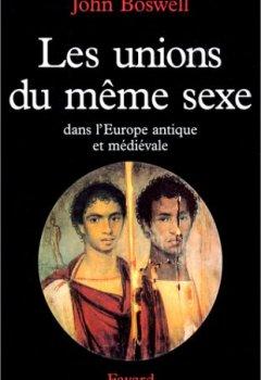 Livres Couvertures de Unions du même sexe : De l'Europe antique au Moyen Age