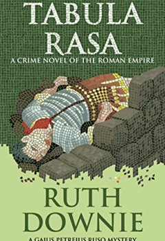 Livres Couvertures de Tabula Rasa: A Crime Novel of the Roman Empire (Gaius Petreius Ruso Series Book 6) (English Edition)
