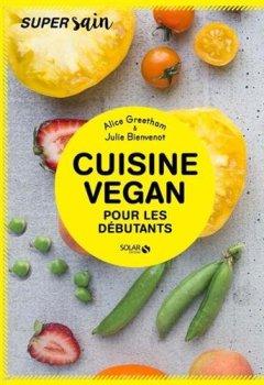 Livres Couvertures de Cuisine vegan pour débutants - super sain