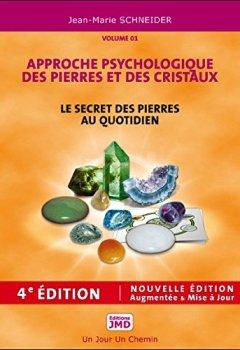Livres Couvertures de Le secret des pierres au quotidien - Approche psychologique des pierres et des cristaux T1