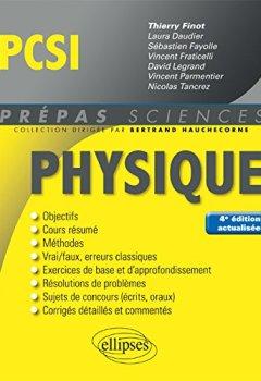 Livres Couvertures de Physique PCSI - 4e édition actualisée