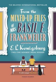 Livres Couvertures de From the Mixed-Up Files of Mrs. Basil E. Frankweiler