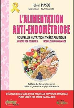 Livres Couvertures de L'alimentation anti-endométriose - Nouvelle nutrition thérapeutique