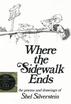 Buchdeckel von Where the Sidewalk Ends: The Poems and Drawings of Shel Silverstein (25th Anniversary Edition Book & CD) by Silverstein, Shel (2000) Hardcover