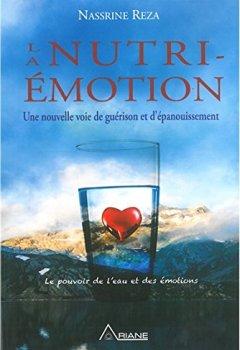Livres Couvertures de La Nutri-Emotion - Equilibre des émotions = Equilibre du corps et de l'alimentation