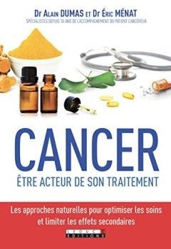 Livres Couvertures de Cancer : être acteur de son traitement