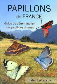 Livres Couvertures de Papillons de France : Guide de détermination des papillons diurnes