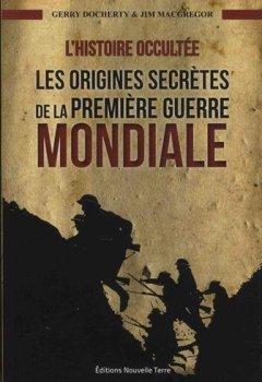 Livres Couvertures de Histoire occultée (L´) : les origines secrètes de la première guerre mondiale