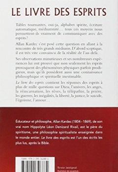Livres Couvertures de Le livre des esprits : Contenant les principes de la doctrine spirite sur l'immortalité de l'âme, la nature des esprits et leurs rapports avec les ... la vie future et l'avenir de l'humanité