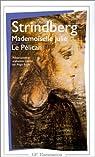 Mademoiselle Julie - Le Pélican