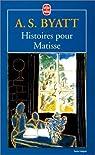 Histoires pour Matisse
