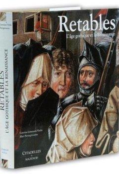 Livres Couvertures de Retables : L'âge gothique de la Renaissance