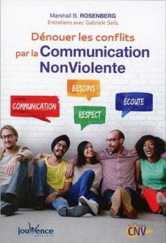 Livres Couvertures de Dénouer les conflits par la Communication Nonviolente