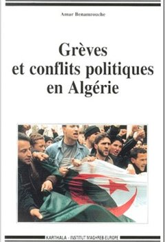 Livres Couvertures de Grèves et Conflits politiques en Algérie
