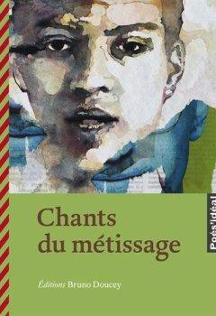Livres Couvertures de Chants du métissage