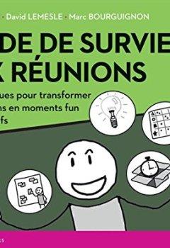 Livres Couvertures de Guide de survie aux réunions : 40 techniques pour transformer vos réunions en moments funs et productifs