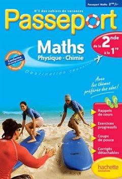 Livres Couvertures de Passeport - Maths-Sciences physiques de la 2de à la 1re - Cahier de vacances