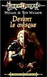 Lancedragon - Trilogie des agresseurs, tome 1 : Devant le masque