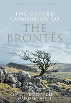Livres Couvertures de The Oxford Companion to the Brontës: Anniversary edition
