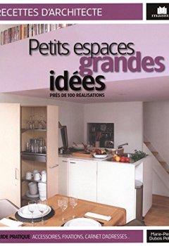 Livres Couvertures de Petits espaces et grandes idées : Près de 100 réalisations