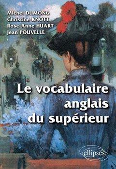 Livres Couvertures de Le Vocabulaire Anglais du Supérieur