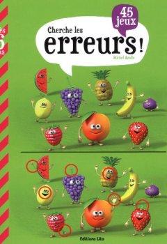 Livres Couvertures de Mon Grand Livre de Jeux : Cherche les Erreurs ! - Dès 6 ans
