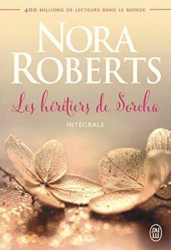 Livres Couvertures de Les héritiers de Sorcha, Intégrale : A l'aube du grand amour ; A l'heure où les coeurs s'éveillent ;  Au crépuscule des amants