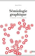 Livres Couvertures de Sémiologie graphique : Les diagrammes, les réseaux, les cartes
