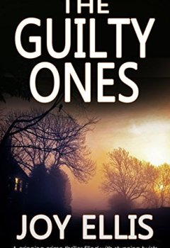 Livres Couvertures de THE GUILTY ONES a gripping crime thriller filled with stunning twists (English Edition)