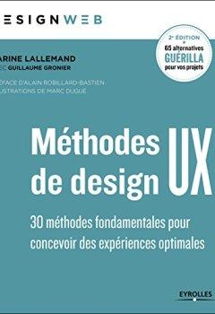 Livres Couvertures de Méthodes de design UX: 30 méthodes fondamentales pour concevoir et évaluer les systèmes interactifs