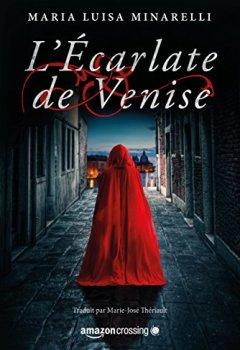 Livres Couvertures de L'Écarlate de Venise (Scarlatto Veneziano t. 1)