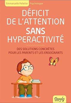 Livres Couvertures de Déficit de l'attention sans hyperactivité - Des solutions concrètes pour les parents et les enseignants