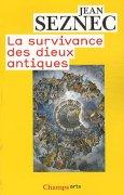 Livres Couvertures de La survivance des dieux antiques : Essai sur le rôle de la tradition mythologique dans l'humanisme et dans l'art de la Renaissance