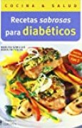 Recetas sabrosas para diabeticos / Delicious Recipes for Diabetics