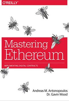 Livres Couvertures de Mastering Ethereum: Building Smart Contracts and DApps (English Edition)