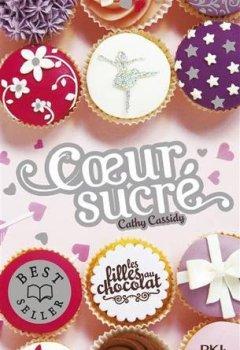 Livres Couvertures de 5,5. Les filles au chocolat : Coeur sucré