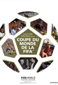 Livres Couvertures de L'Histoire officielle de la Coupe du monde de la FIFA