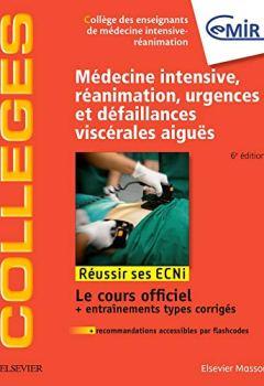 Livres Couvertures de Médecine Intensive, réanimation, urgences et défaillances viscérales aiguës: Réussir les ECNi