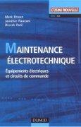 Livres Couvertures de Maintenance électrotechnique : Dépannnage des matériels électriques et des circuits de commande