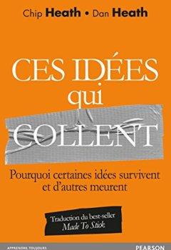 Livres Couvertures de Ces idées qui collent : Pourquoi certaines idées survivent et d'autres meurent