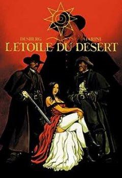 Livres Couvertures de L'étoile du désert : L'intégrale, tomes 1 et 2