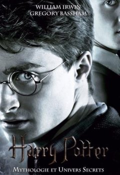 Livres Couvertures de Harry Potter : Mythologie & univers secrets