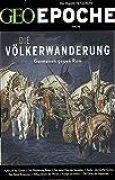 GEO Epoche (mit DVD) / GEO Epoche mit DVD 76/2015 - Die Völkerwanderung: DVD: Sturm in Europa