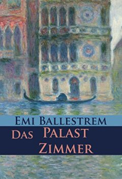 Buchdeckel von Das Palastzimmer: Historischer Venedig-Krimi