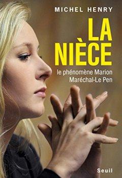 Livres Couvertures de La Nièce - Le phénomène Marion Maréchal-Le Pen